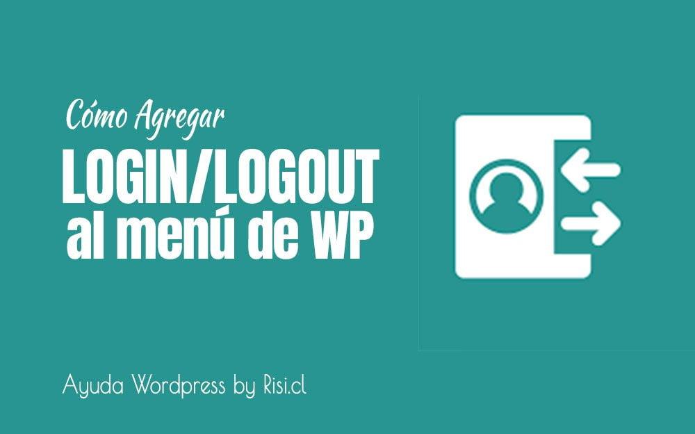 Cómo agregar login/logout al menú de Wordpress